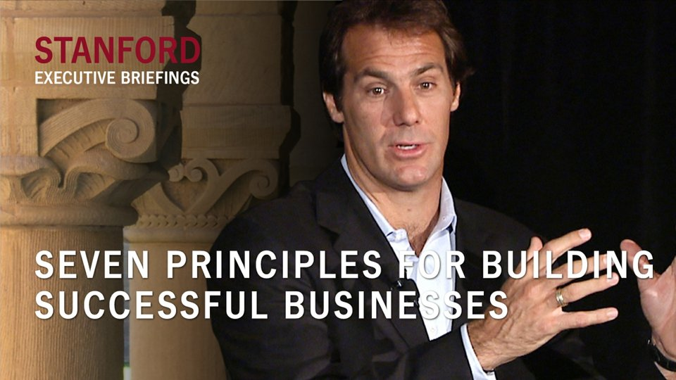 Seven Principles for Building Successful Businesses